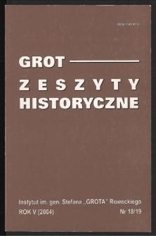 Grot : Zeszyty Historyczne 2004 R.5 Nr 1/2(18/19)