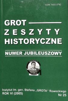 Grot : Zeszyty Historyczne 2005 R.6 Nr 3(25)