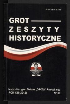 Grot : Zeszyty Historyczne 2012 R.13 Nr 1(36)