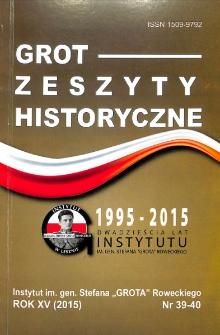 Grot : Zeszyty Historyczne 2015 R.15 Nr 1/2(39/40)