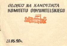 Ulotka wyborcza - Głosuj na kandydata Komitetu Obywatelskiego Solidarność