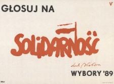 Plakat wyborczy - Głosuj na Solidarność. Wybory '89