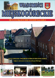 Wiadomości Miejskogóreckie 2015 nr 5 (141)