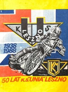 """50 lat K.S. """"Unia"""" Leszno"""
