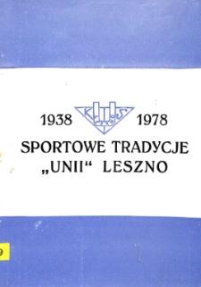 """Sportowe tradycje """"Unii"""" Leszno"""
