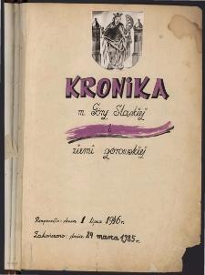 Kronika m. Góry Śląskiej i ziemi górowskiej. Cz. 1, 1946-1985