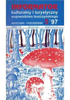 Informator Kulturalny i Turystyczny Województwa Leszczyńskiego 1997.09/10 Nr 5(189)
